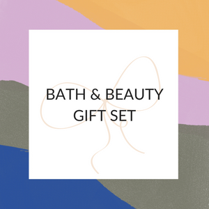 GIFT SET - BEAUTY & BATH