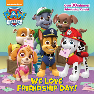 Paw Patrol: We Love Friendship Day!
