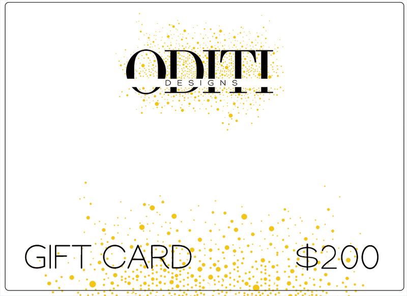 Oditi Designs PRE PAID Gift Cards $200