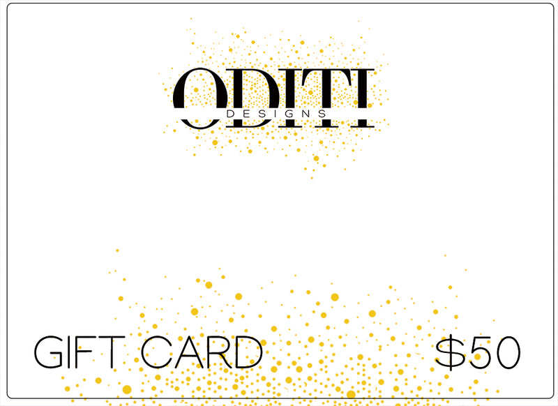 Oditi Designs PRE PAID Gift Cards $50