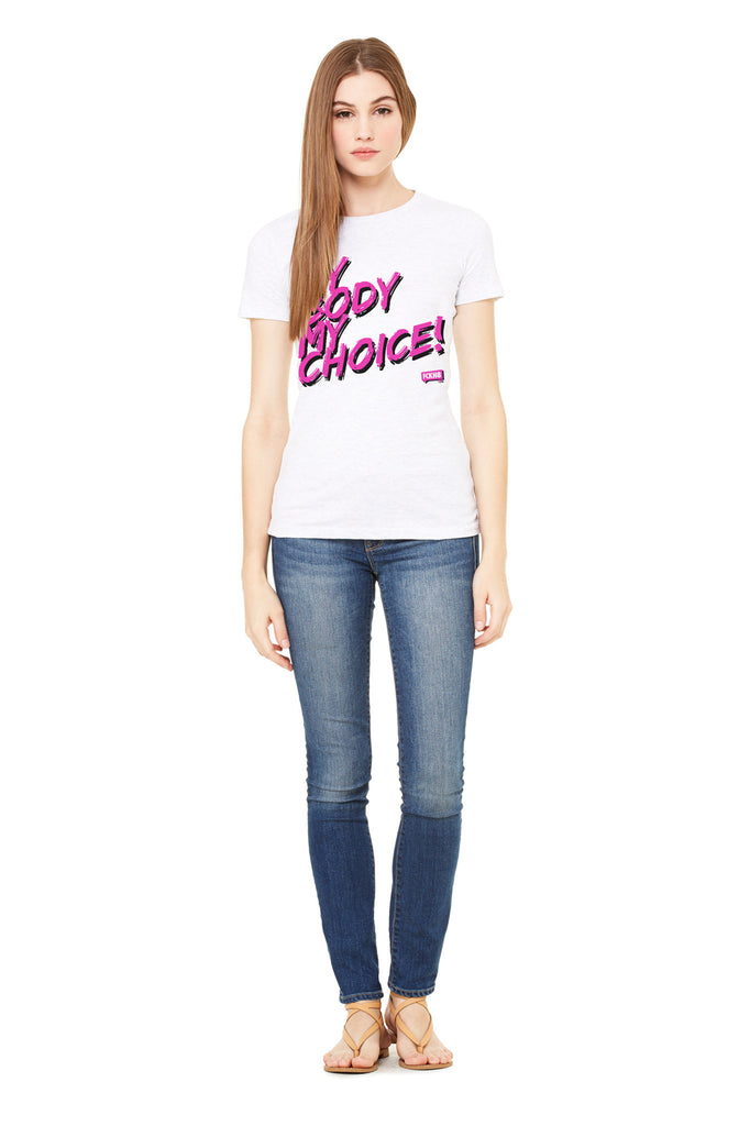 "Women's Fitted 100% Cotton My Choice"" Tee"
