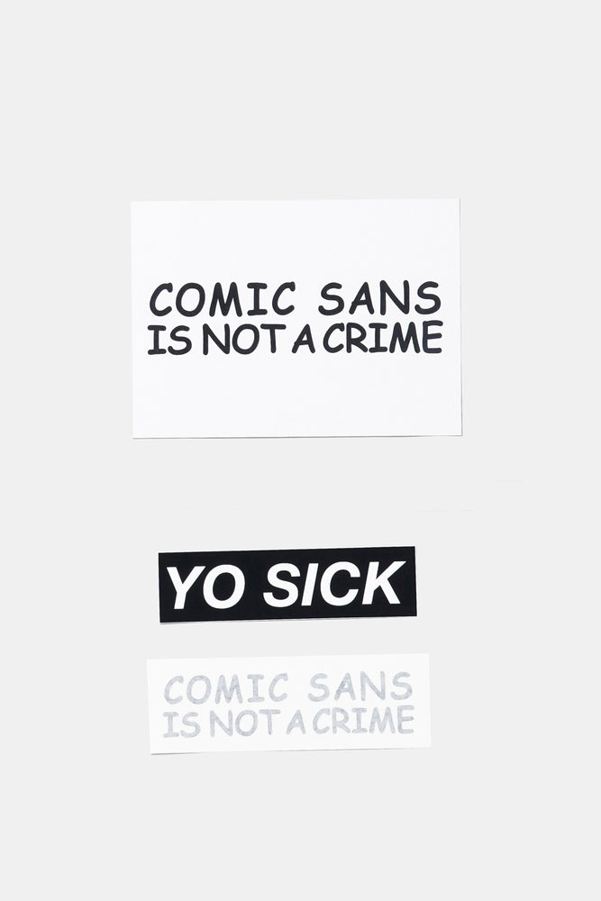 Comic Sans Risograph Print + Sticker / YO SICK