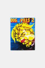 Dog Pills 2 / Papertown Company