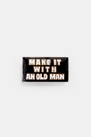 Vtg 70's Bad words Pins / MAKE IT WITH AN OLD MAN