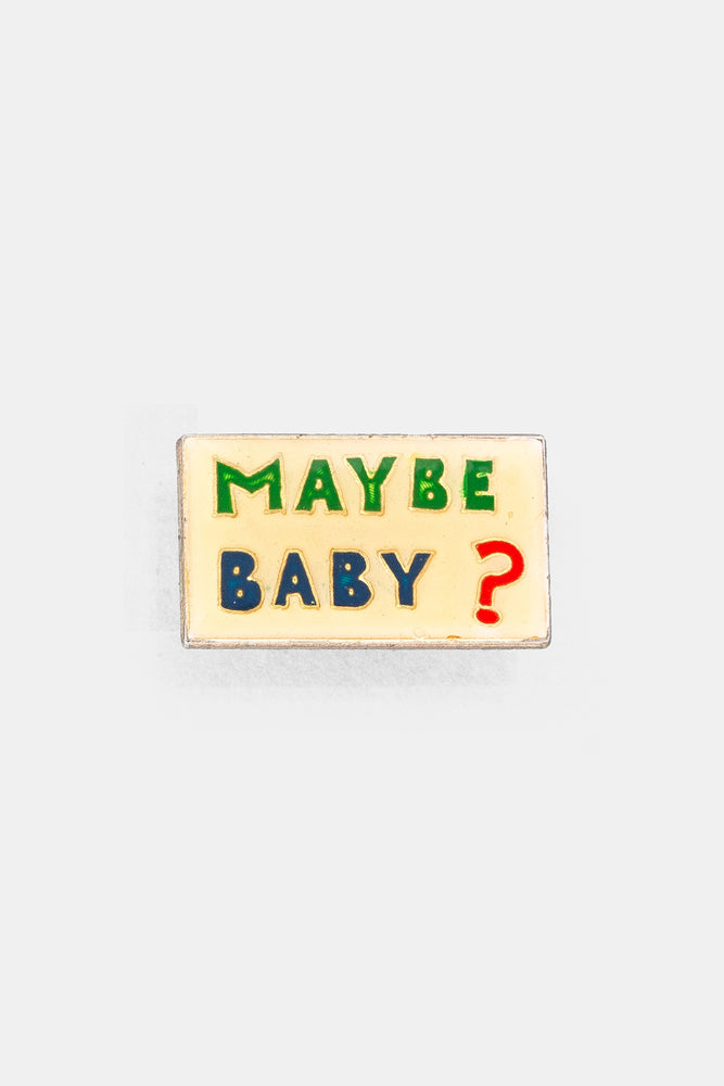 Vtg 70's Bad words Pins / MAYBE BABY?