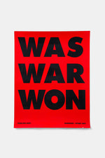 WAS WOR WON Poster / Gagosian