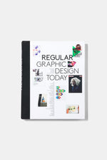 REGULAR : GRAPHIC DESIGN TODAY