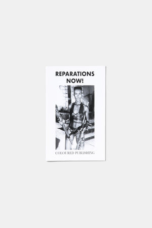REPARATIONS NOW! /  COLOURED PUBLISHING