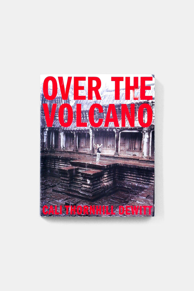 OVER THE VOLCANO / CALO THORNHILL DEWITT