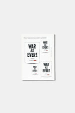 WAR AS EVER! / TRACY MACKENNA & EDWIN JANSSEN
