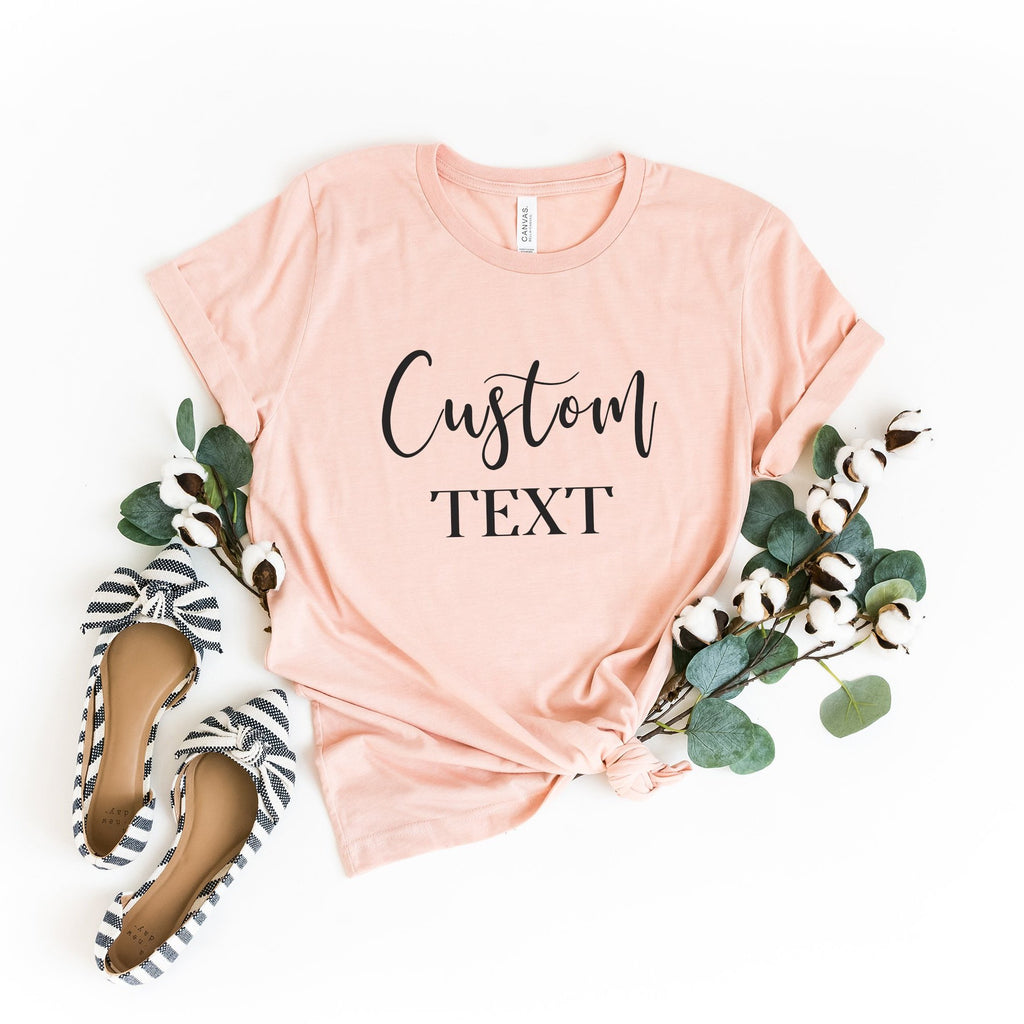 Custom Text T-Shirts