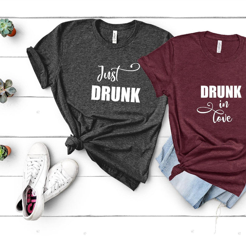 Just Drunk - Drunk in Love Hen Party T-Shirts