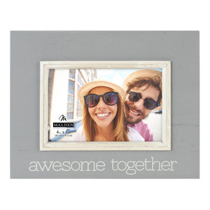 "4X6 ""AWESOME TOGETHER"" GREY WITH WHITE FRAME"