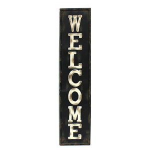 "SIGN- ""WELCOME"" VERTICAL BLACK METAL 9.1X40"""