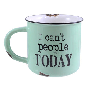 "14OZ GREEN MUG ""I CAN'T PEOPLE"""