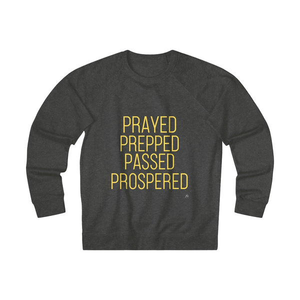 Prayed Prepped Passed Prospered Unisex French Terry Crew - Gray