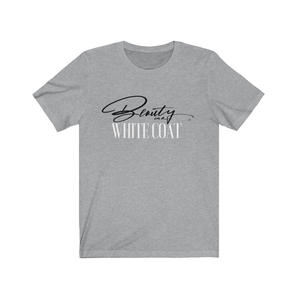 Beauty in a White Coat Tee - Gray