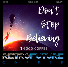 Case of Don't Stop Believing in Good Coffee 2oz bags for brewing coffee at an establishment