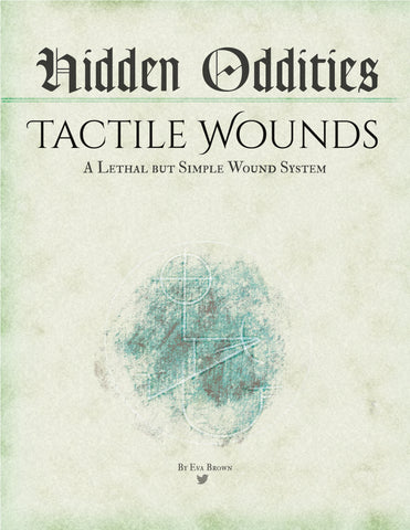 Tactile Wounds