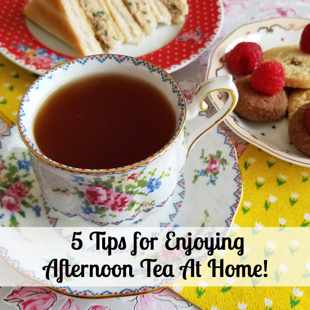 Staying Cozy Inside: 5 Tips For Enjoying Afternoon Tea at Home!
