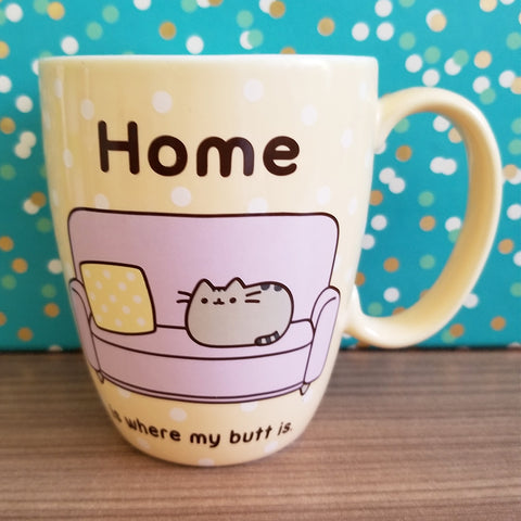 Pusheen mug Home is Where My Butt Is