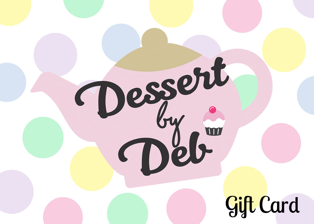 Dessert by Deb Gift Card