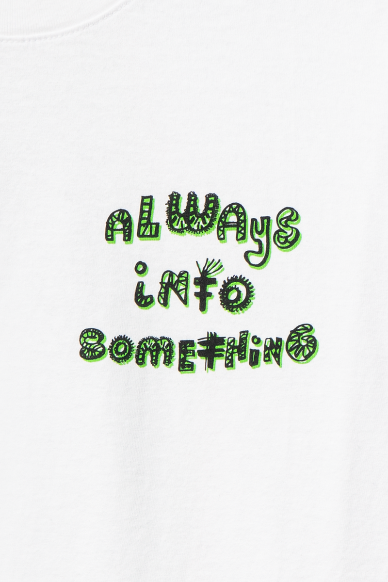 ALWAYS INTO SOMETHING LS TEE