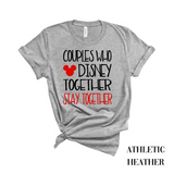 Couples Who Disney Together T-Shirt