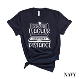 Teacher From a Distance T-Shirt