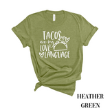 Tacos Are My Love Language T-Shirt