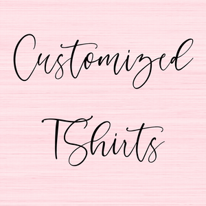 Customized T-Shirt