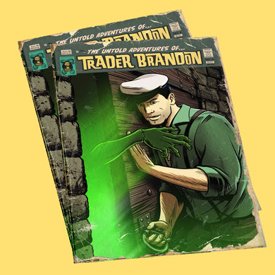 The Untold Adventures of Trader Brandon - #4
