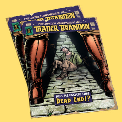The Untold Adventures of Trader Brandon - #3