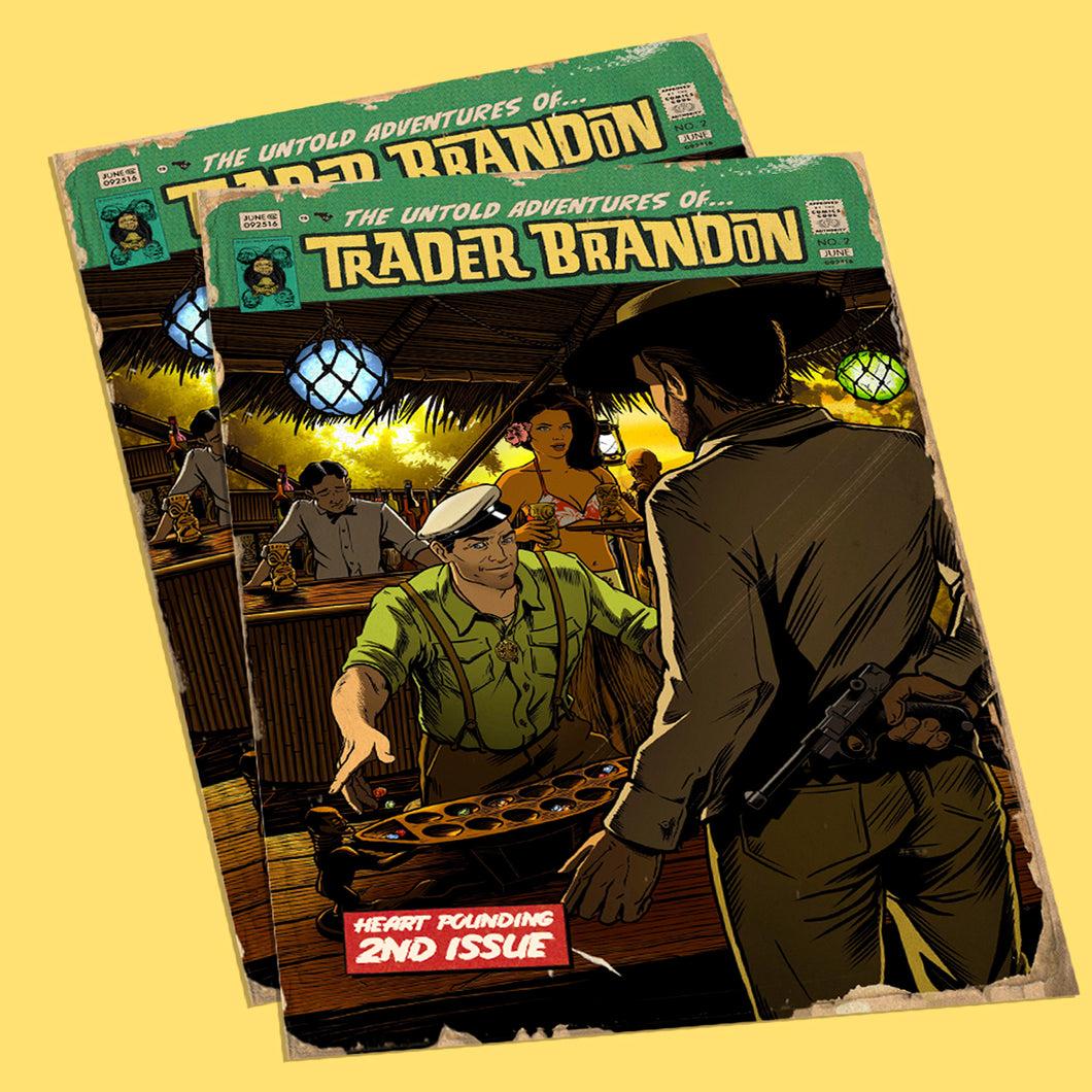 The Untold Adventures of Trader Brandon - Issue Two