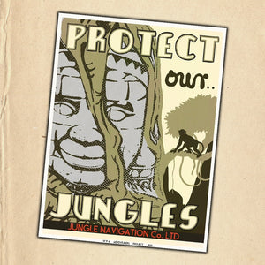 """Protect Our Jungles"" poster"