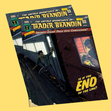 The Untold Adventures of Trader Brandon - #5