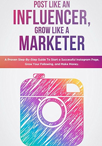Post Like an Influencer, Grow Like a Marketer