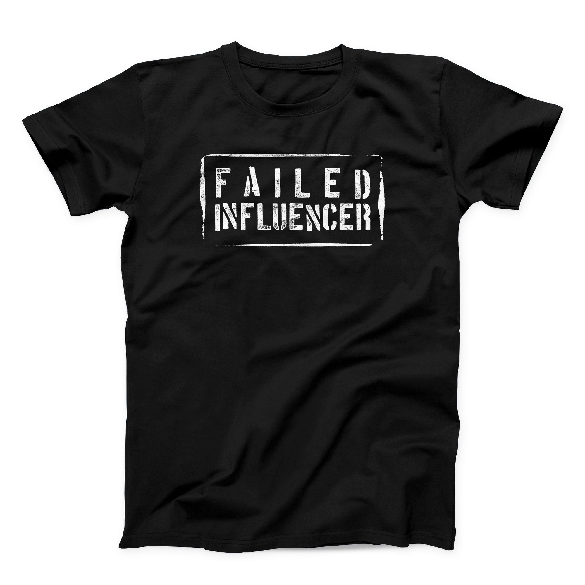 Failed Influencer Tee