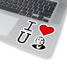 Load image into Gallery viewer, We love you Obama: Kiss-Cut Stickers