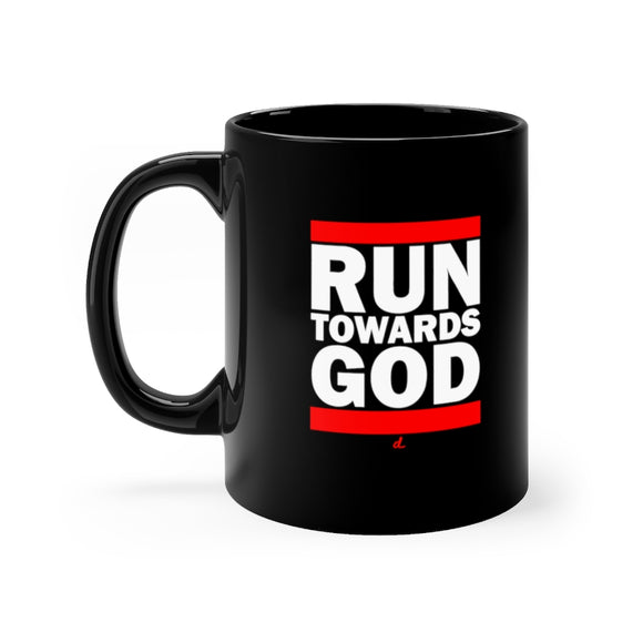 Run Towards God: Inspirational Black mug 11oz