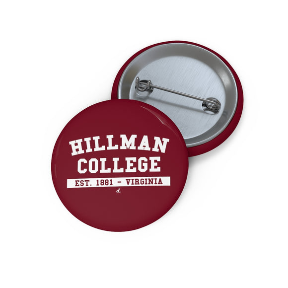 Hillman College Pin Buttons