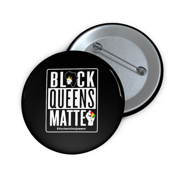 Black Queens Matter Inspirational Pin Buttons