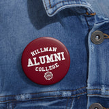 Hillman College Alumni Pin Buttons