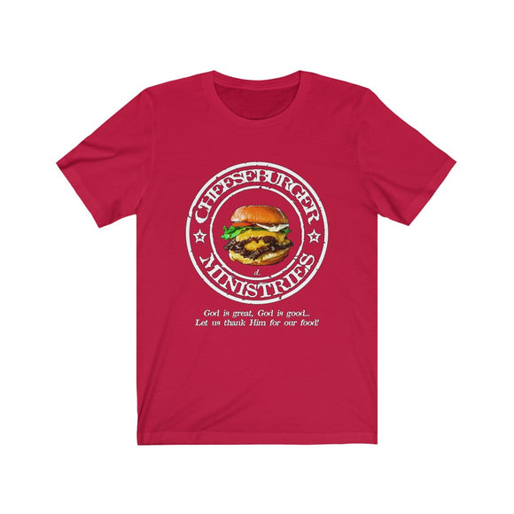 Cheeseburger Ministries Inspirational: White lettering Short Sleeve Tee