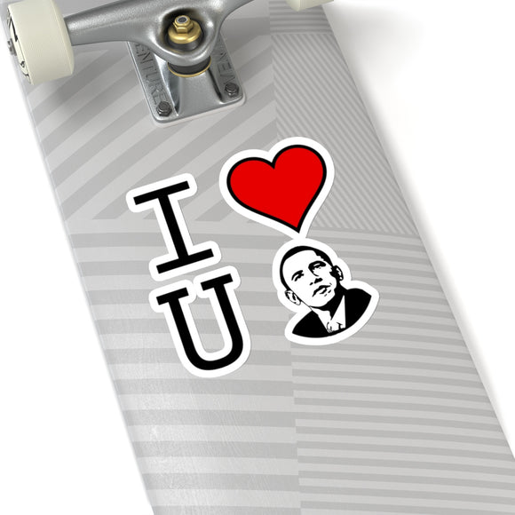 We love you Obama: Kiss-Cut Stickers