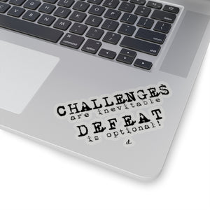Challenger Inspirational: Kiss-Cut Stickers