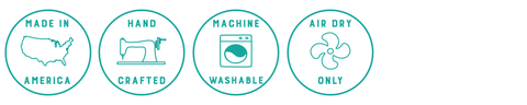 Made in America, Handcrafted, Machine Wash, Air Dry