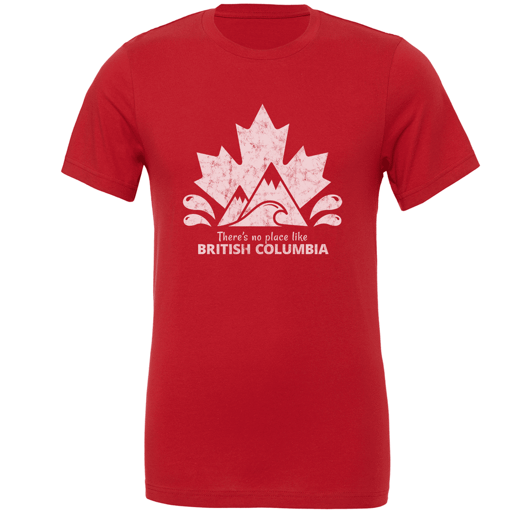 There's no place like BRITISH COLUMBIA Unisex T-shirt - byfor.ca