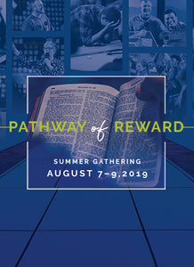 Summer Gathering 2019: Pathway of Reward