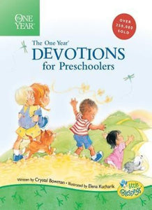 The One Year Devotions for Preschoolers